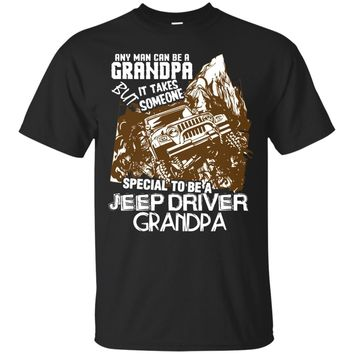 Someone Special To Be A Jeep Driver Grandpa T Shirt