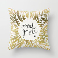 Treat Yo Self – Gold Throw Pillow by Cat Coquillette