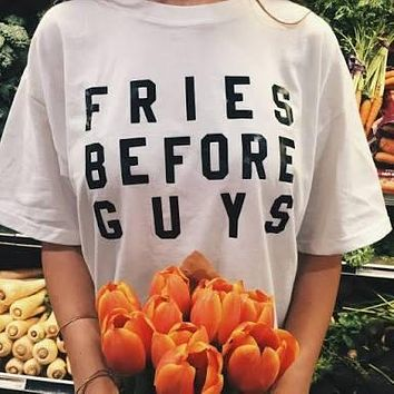 """Fries Before Guys"" Tee"