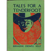 Tales For A Tenderfoot Vintage 1950s Western Cowboy Children's Book Bernadine Creswell Kelly Hardcover Chapter Book