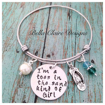 I'm A Toes In The Sand Kind Of Girl bangle bracelet Hand stamped beach bangle bracelet personalized bangle
