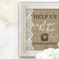 Help Us Capture the Love Wedding Hashtag Sign PRINTABLE, Burlap and Lace Wedding Hashtag Instagram Sign, Custom Hashtag Sign, Share the Love
