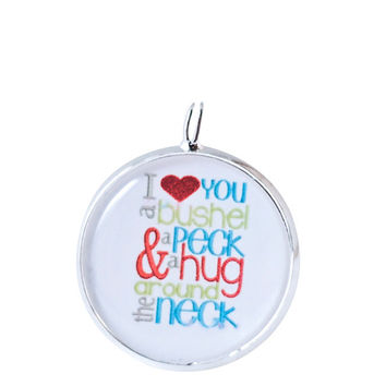 I love you a BUSHEL and a PECK and a HUG around the Neck-necklace-mother daughter jewelry, anniversary, jewelry,children