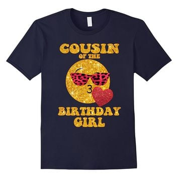 Cousin Of The Birthday Girl TShirt Heart Kiss Emoji Cute