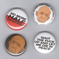 Mike Elmantroutt - Breaking Bad Badge Set! - quotes, no more half measures jesse james - bestplayever