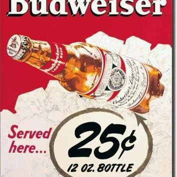 TIN SIGN Budweiser - 25 Cent
