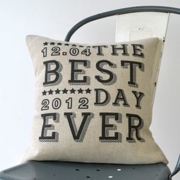 The Best Day Ever Cushion Cover