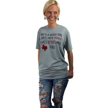 She's A Good Girl Texas Tee