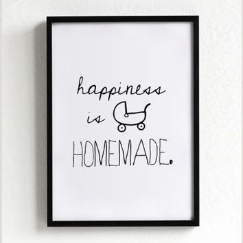 Happiness is homemade quote poster print, Typography Posters, Home wall decor, Motto, Handwritten, Digital, Giclee, A3 poster, A4, words
