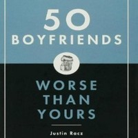50 Boyfriends Worse Than Yours:Amazon:Books