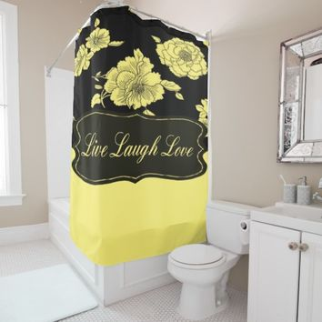Live Laugh Love in black and yellow florals Shower Curtain