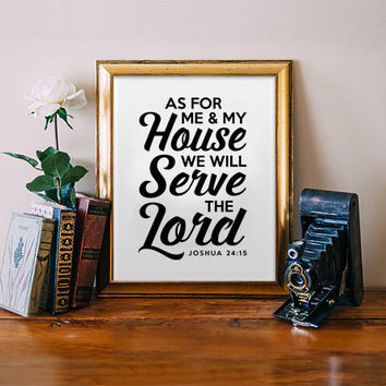 As For Me and My House - Joshua 24:15 - Downloadable Quote Scripture