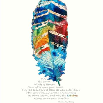'Colorful Feather Art - Cherokee Blessing - By Sharon Cummings' Art Print by Sharon Cummings