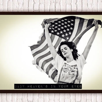 Lana Del Rey w/ American Flag // Baby Heaven's in Your Eyes // National Anthem Lyrics // 4th of July Hipster // Halftone Poster Print