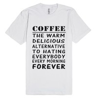 coffee the warm delicious alternative to hating