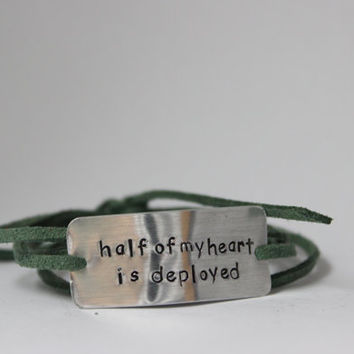 "deployment bracelet, hand stamped, ""half my heart is deployed"", military wife, military girlfriend, deployment jewelry, military jewelry"