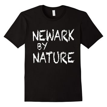 Newark By Nature T-Shirt - Brick City Shirt