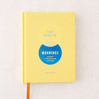 Two Minute Mornings: A Journal To Win Your Day, Every Day By Neil Pasricha | Urban Outfitters