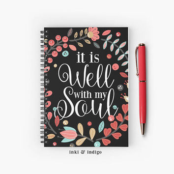It Is Well With My Soul - Spiral Notebook With Lined Paper, A5 Writing Journal, Diary, Lined Journal, Floral Scripture, Faith