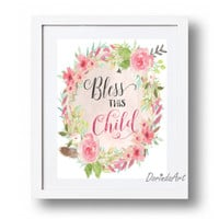 Bless this Child print Christening gifts Baby girl Pink floral wreath Printable Christian wall art Baby shower Download 5x7 8x10 11x14 16x20