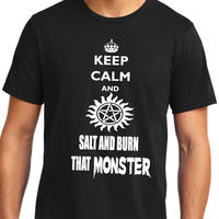 SUPERNATURAL Keep Calm And Salt and Burn That Monster T-Shirt | Supernatural T-Shirt