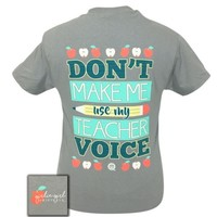 "Girlie Girl Originals ""Teacher Voice"" T-shirt"