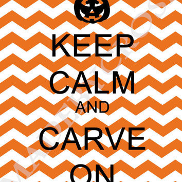 Keep Calm and Carve On Printable PDF, Halloween Sign