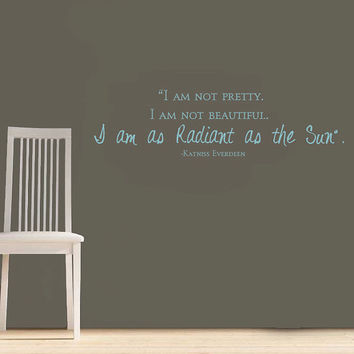 Hunger Games Vinyl Wall Quote I am as Radiant as the Sun Wall Decal.