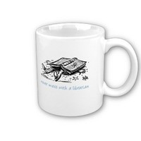Never mess with a librarian coffee mugs from Zazzle.com