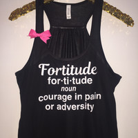 Fortitude - One Tree Hill - Ruffles with Love - Racerback Tank - Womens Fitness - Workout Clothing - Workout Shirts with Sayings