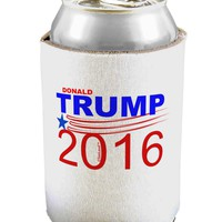 Trump 2016 Can / Bottle Insulator Coolers