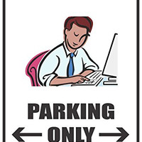 "Accountant Parking Only 12""x18"" Novelty Parking Sign"
