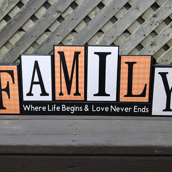 Family Where Life Begins & Love Never Ends - Wood and Vinyl Block Sign