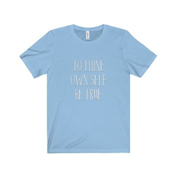 To Thine Own Self: Jersey Short Sleeve Tee For Men