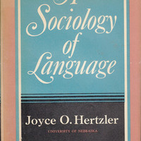 A Sociology of Language