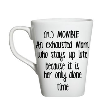 Mother's Day Wine Glass, Mombie Wine Glass, Moms Wine Glass, Funny Wine Glass