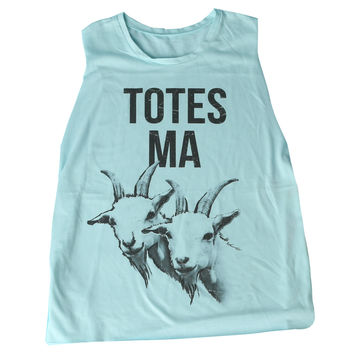 Totes Ma Goats Muscle Tank