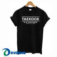 Bts Taekook Is A Cute Word T Shirt Women And Men Size S To 3XL
