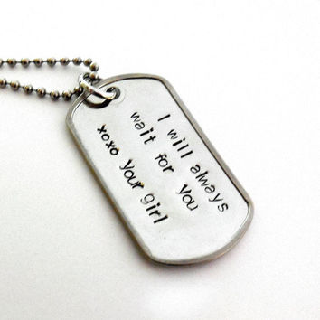 Personalized Deployment Stainless Steel Dog Tag Necklace / I Will Always Wait For You Military Personalized Necklace