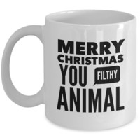Funny Coffee Mug - MERRY CHRISTMAS YOU FILTHY ANIMAL -