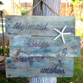 Mermaid Kisses & Starfish Wishes Pallet Sign