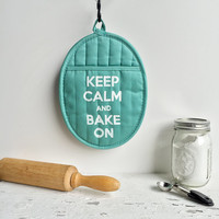 SALE - Pot Holder Mitt - Keep Calm and Bake On - Robin egg blue / Teal /  turquoise / white - Hot Pad /Oven mitt -  Kitchen Decor Baking