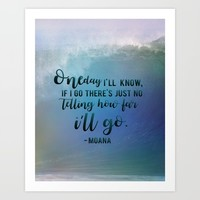 One day i'll know Art Print by studiomarshallarts