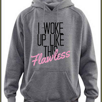i woke up like this flawless custom crewneck hoodie for unisex