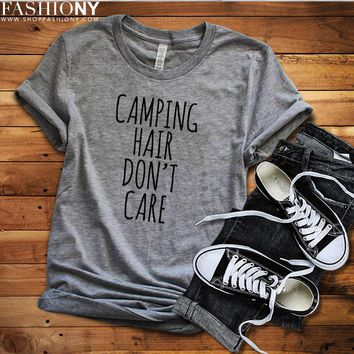 MORE STYLES! Camping Hair Don't Care, Funny Graphic Tees, Tank-Tops & Sweatshirts