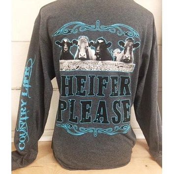 Country Life Preppy Heifer Please Long Sleeve T-Shirt