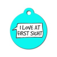 I Love at First Sight - Funny Pet Tags