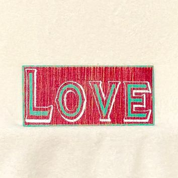 LOVE Wooden Sign Wall Hanging Hand Painted Red Green & White, 5 Year Anniversary, 5th Anniversary Gift, 5th Anniversary Wood, Real Wood Sign