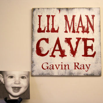 Lil Man Cave Wood Sign Boys Bedroom Sign Boys Playroom Sign Boys Personalized Sign Distressed Wood Sign Custom Boys Wood Sign Wallhanging