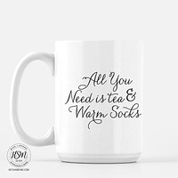 All You Need is Tea and Warms Socks